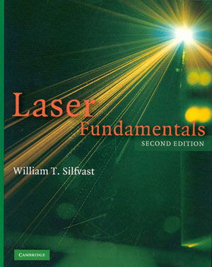 Laser Fundamentals Second Edition